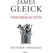 La información: historia y realidad by James Gleick