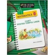 2011 Matematica cls 7 caiet pentru timpul liber - Maria Zaharia