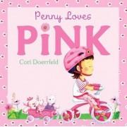 Penny Loves Pink by Cori Doerrfeld