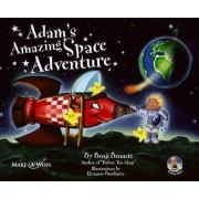 Adam's Amazing Space Adventure by Benji Bennett