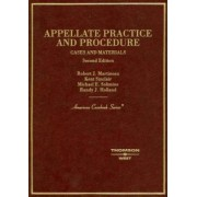 Cases and Materials on Appellate Practice and Procedure by Robert Martineau