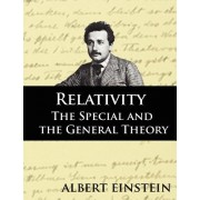 Relativity: The Special and the General Theory, Second Edition