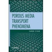 Porous Media Transport Phenomena by Faruk Civan