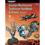 Aviation Maintenance Technician Handbook?Airframe by Federal Aviation Administration (FAA)
