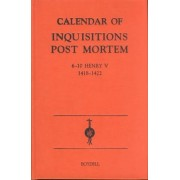 Calendar of Inquisitions Post-mortem and Other Analogous Documents Preserved in the Public Record Office: 6-10 Henry V (1418-1422) v.21 by J.L. Kirby