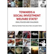 Towards a Social Investment Welfare State? by Nathalie Morel