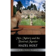 Mrs. Malory and the Festival Murder by Hazel Holt