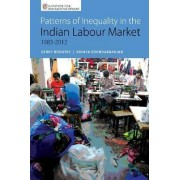 Patterns of Inequality in the Indian Labour Market 1983-2012 by Gerry Rodgers
