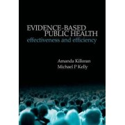 Evidence-Based Public Health by Amanda Killoran