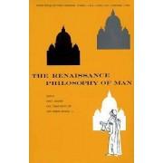 The Renaissance Philosophy of Man by Ernst Cassirer