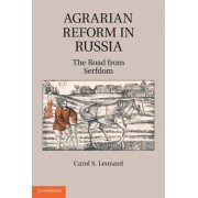 Agrarian Reform in Russia by Carol S. Leonard
