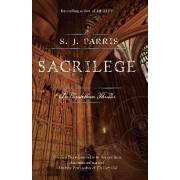 Sacrilege by S J Parris