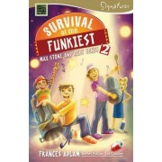 Survival of the Funkiest: Max Stone and Ruby Jones: 2 by Frances Adlam