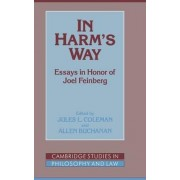In Harm's Way by Jules L. Coleman