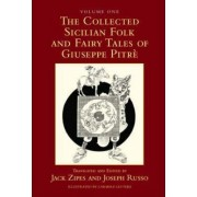 The Collected Sicilian Folk and Fairy Tales of Giuseppe Pitre by Giuseppe Pitre
