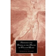 Ideology and Utopia in the Poetry of William Blake by Nicholas M. Williams