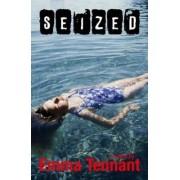 Seized by Emma Tennant