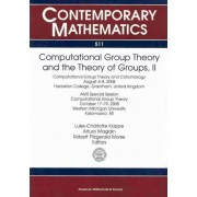 Computational Group Theory and the Theory of Groups: Volume 2 by Luise-charlotte Kappe
