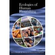 Ecologies of Human Flourishing by Donald K. Swearer