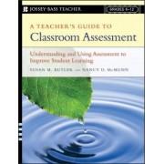 A Teacher's Guide to Classroom Assessment by Nancy D. McMunn