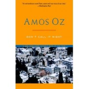 Don't Call It Night by Mr Amos Oz