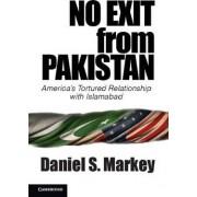 No Exit from Pakistan by Daniel S. Markey