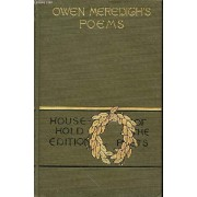 The Poetical Works Of Owen Meredith - Lucile -The Apple Of Life - The Wanderer - Clytemnestra