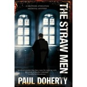 The Straw Men by Paul Doherty