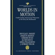 Worlds in Motion by Douglas S. Massey
