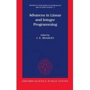 Advances in Linear and Integer Programming by John Edward Beasley