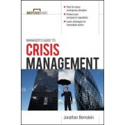 Manager's Guide to Crisis Management by Jonathan Bernstein