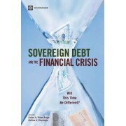 Sovereign Debt and the Financial Crisis by Carlos A. Primo Braga