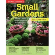 Home Gardener's Small Gardens by David Squire