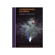 Astronomía General: Teoría y Práctica