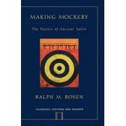 Making Mockery by Ralph M. Rosen