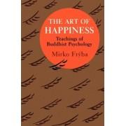 The Art of Happiness by Mirko Fryba