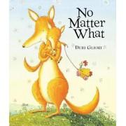 No Matter What by Debi Gliori