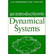 An Introduction to Dynamical Systems by D. K. Arrowsmith