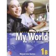 My World: Student Book Pt. 1B by Dos Santos