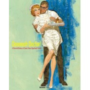 Ooooooh Doctor!: Pictorial History of Classic Nurse Paperback Cover