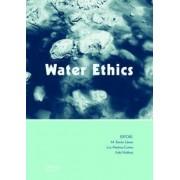 Water Ethics by M. Ramon Llamas