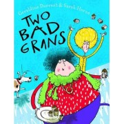 Two Bad Grans by Geraldine Durrant