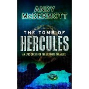 The Tomb of Hercules (Wilde/Chase 2) by Andy McDermott