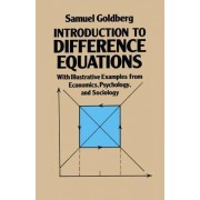 Introduction to Difference Equations by Samuel Goldberg
