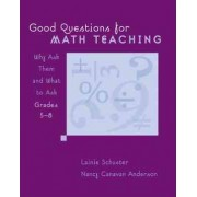 Good Questions for Math Teaching, Grades 5-8 by Nancy Canavan Anderson