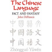The Chinese Language by John DeFrancis
