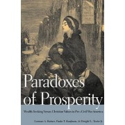 Paradoxes of Prosperity by Lorman A. Ratner