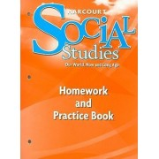 Harcourt Social Studies Homework and Practice Book, Grade K by Harcourt School Publishers