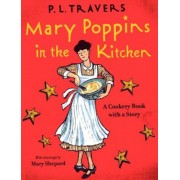 Mary Poppins in the Kitchen: A Cookery Book with a Story, Hardcover
