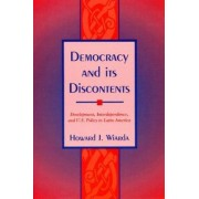 Democracy and Its Discontents by Howard J. Wiarda
